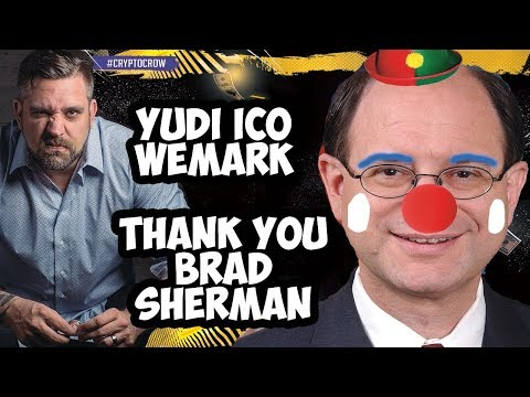Thank you Brad Sherman Crypto Loves You - WeMark Cancels Public Sale - YUDI ICO Review 😲