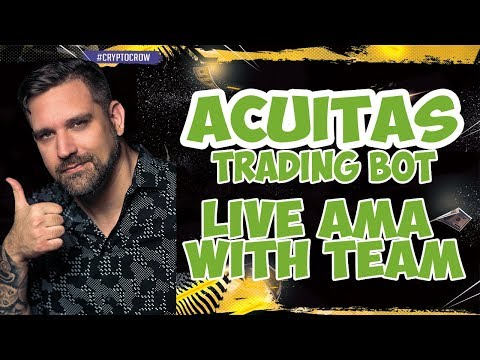 Acuitas Trading Bot Live AMA With Dev Team #2 - Better than Profit Trailer or GunBot?