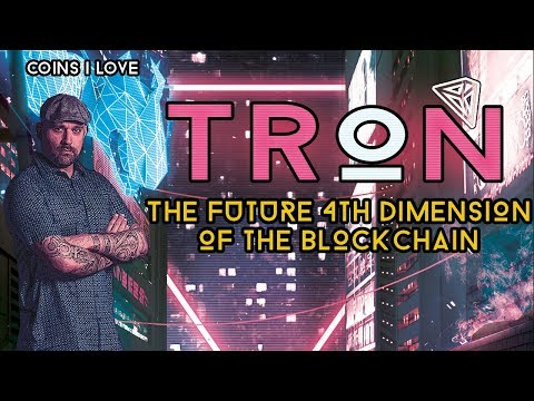Why I Love TRON TRX - The Future 4th Dimension Of The Blockchain - 50x Gain Potential - 🚀💯