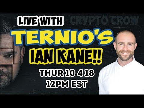 Live With TERNIO COO IAN KANE - 1 Million TPS - Worlds Fastest Blockchain 💪😱