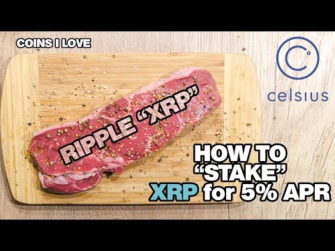 "Why I Love CELSIUS - How To ""Stake"" Ripple XRP for 5% APR - Bitcoin BTC - Ethereum ETH and More."