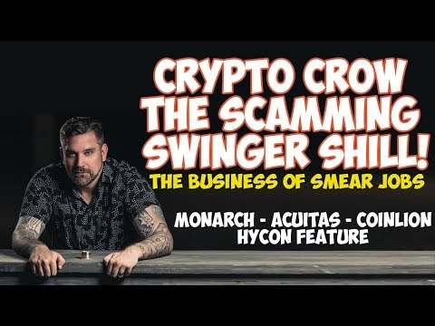 Crypto Crow The Scamming Swinger Shill - Monarch Wallet - Hycon Feature - Acuitas Bot - CoinLion 😲