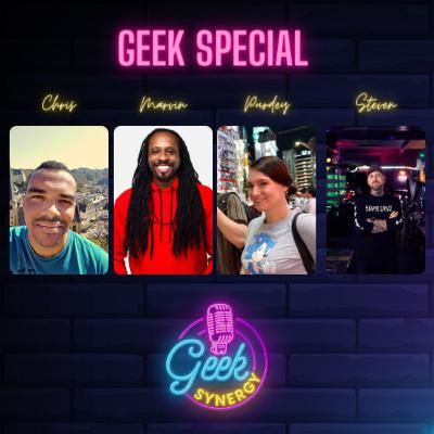 Geek Synergy Special #16 | Purdey, Steven, Marvin & Chris