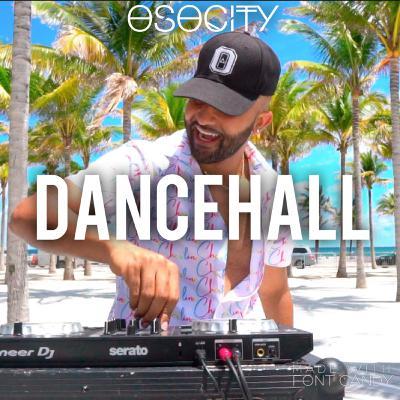 OSOCITY Dancehall Mix   Flight OSO 115