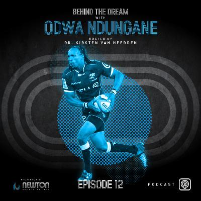 Episode #12: Former Springbok and Sharks winger Odwa Ndungane talks love of the game and life after rugby