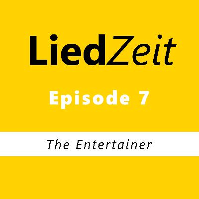Episode 7: The Entertainer