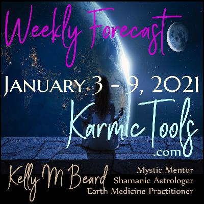 Jan 3 - 9, 2021 KarmicTools Weekly Forecast