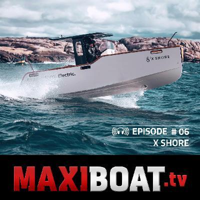 #6 -  X Shore, le Tesla du nautisme ?