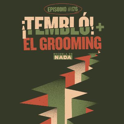 """EP #176 - ¡Nos despertó el sismo! Y el """"Grooming"""