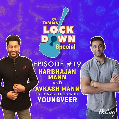Ep 19: 9x Tashan Lockdown Special ft. Harbhajan Mann and Avkash Mann