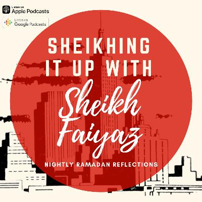 Nightly Ramadan Reflections 29: The Last Night