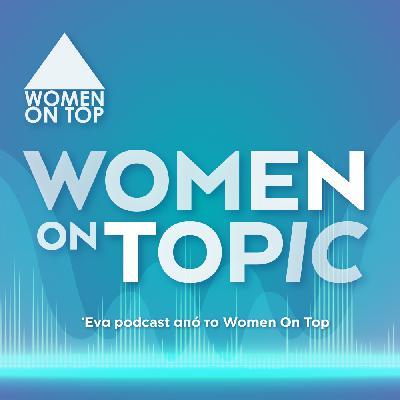 Q&A: Όλα όσα θέλεις να ξέρεις για το Women On Top