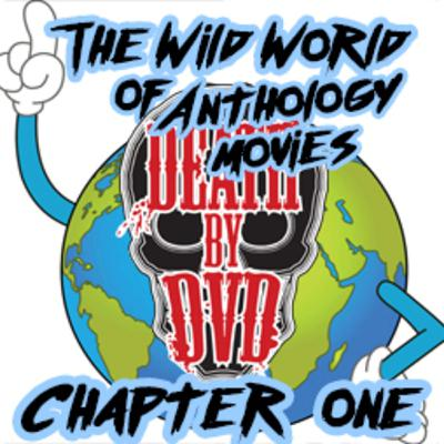 The wild world of anthologies : Chapter one