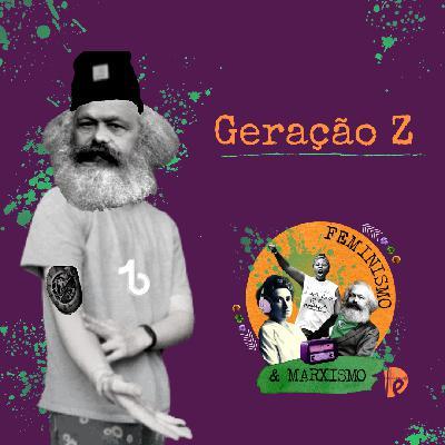 55: Geração Z