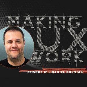 Episode 01, Daniel Bosnjak :: Planes, Passion and UX.