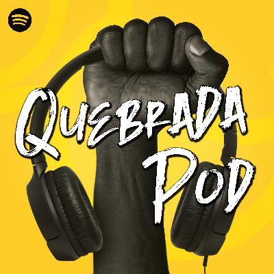 O Quebrada Pod agora é exclusivo do Spotify!