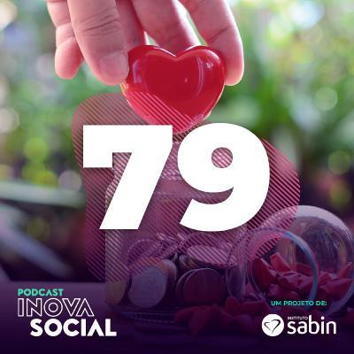 Podcast #79: A filantropia no Brasil e a atuação do GIFE, com Inês Lafer