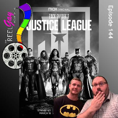 RGMS EP 144: Zack Snyder's Justice League
