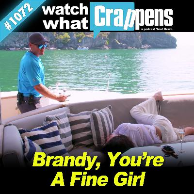 #1072 BelowDeck: Brandy, You're A Fine Girl