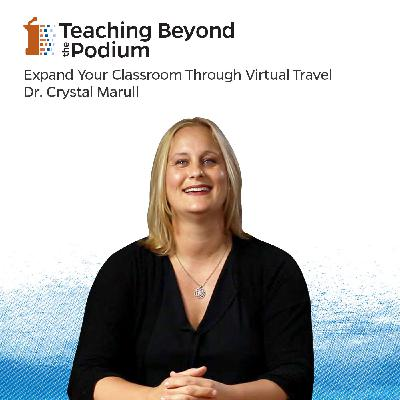 Expand Your Classroom Through Virtual Travel