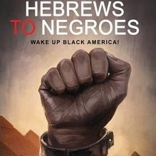 Ron Dalton Jr. interview HEBREWS TO NEGROES