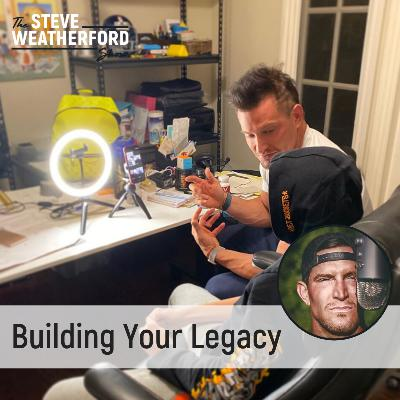 Building Your Legacy with Steve Weatherford