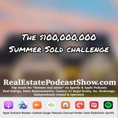 Episode 302: The $100,000,000 Summer Sold Challenge is on 🔥🔥