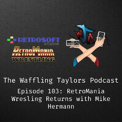 RetroMania Wrestling Returns with Mike Harman