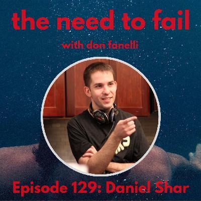 Episode 129: Daniel Shar