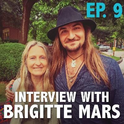 Ep. 9: Interview With Brigitte Mars
