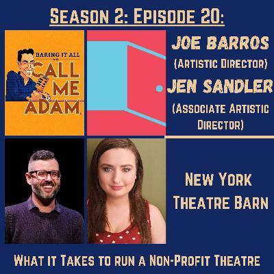 Season 2: Episode 20: Joe Barros & Jen Sandler Return: New York Theatre Barn, Non-Profit Theatre, Off-Broadway, Lessons Learned