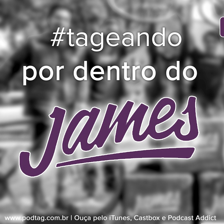 #8 - Tageando #01 - Por dentro do James Delivery
