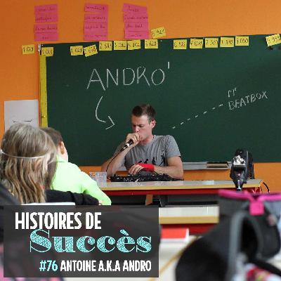 Andro, la passion du beatbox et ses tas d'applications insoupçonnées