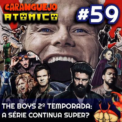 #59 | The Boys 2ª temporada: A série continua super?