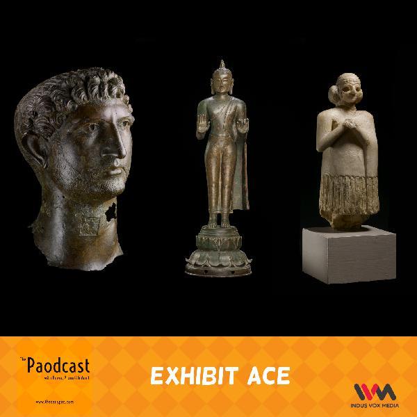 Ep. 91: Exhibit Ace