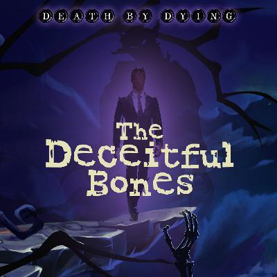 Tales from Crestfall: The Deceitful Bones
