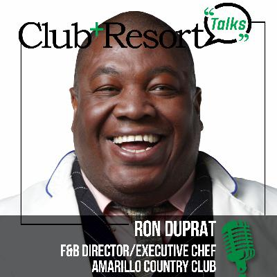 Ron Duprat, Food & Beverage Director and Executive Chef, Amarillo Country Club