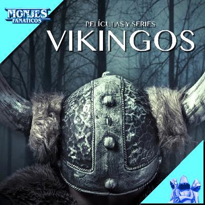 207 - Vikingos: selección de mejores películas y series.