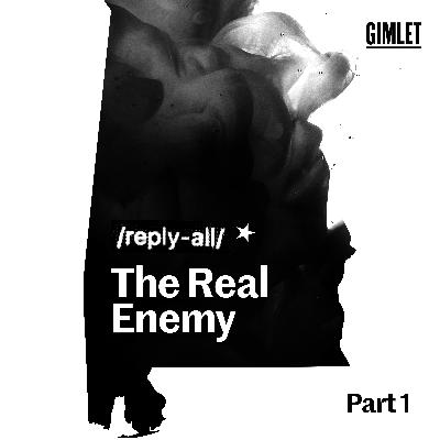 #152 The Real Enemy, Part 1