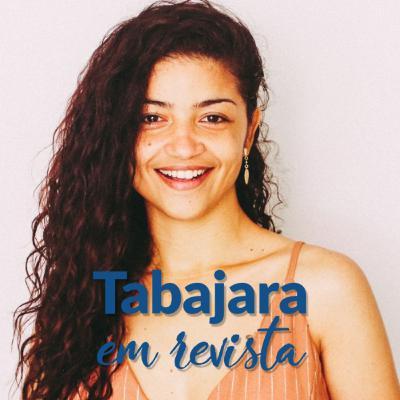 Tabajara em Revista - Carol Andrade