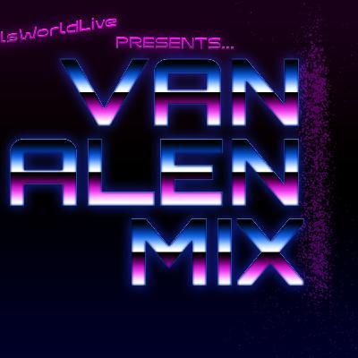 SPECIAL EPISODE: #VanAlen Music Mix for #SkillsWorldLive