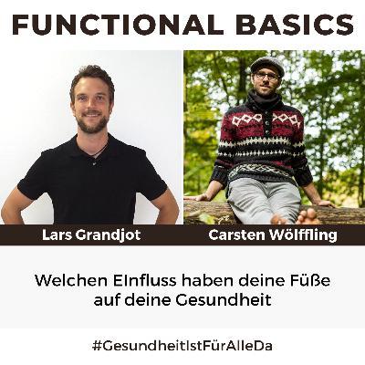 #185 Welchen EInfluss haben deine Füße auf deine Gesundheit mit Lars Grandjot