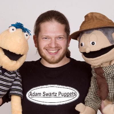 Episode 94: The Magic of Puppets with Adam Swartz