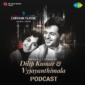 Carvaan Classic Radio Show | Dilip Kumar & Vyjayanthimala | Uden Jab Jab Zulfen Teri, Mang Ke Saath