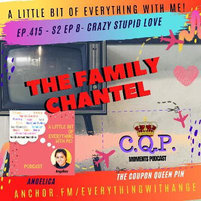 The Family Chantel - S2 EP 8 - Crazy Stupid Love