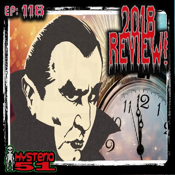 2018 Year-End Review and Orson Welles - Dracula | 118