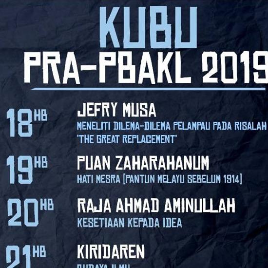 KUBU@PRA-PBAKL2019 (Jefry Musa Meneliti Dilema-dilema Pelampau pada Risalah