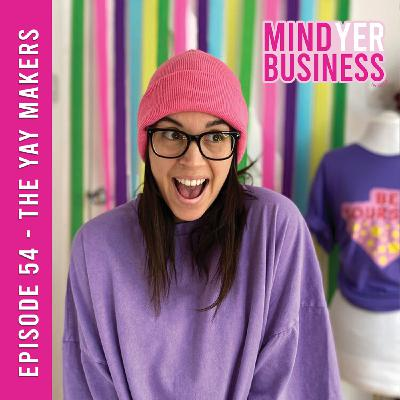 The Yay Makers - Being Bold & Living Colourfully!