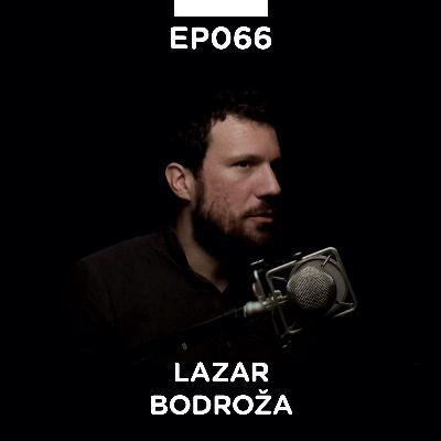 EP 066: Lazar Bodroža, dizajner i filmski reditelj - Pojačalo podcast