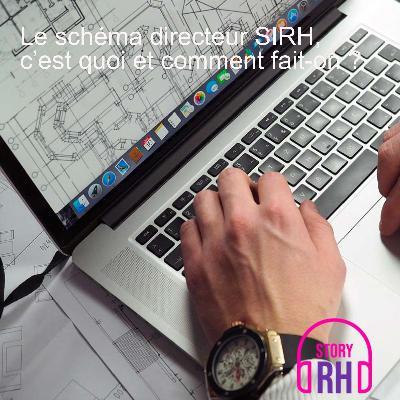 Le schéma directeur SIRH, c'est quoi et comment fait-on ?